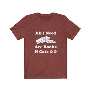 T-Shirt: All I Need Are Books & Cats T-Shirt Printify Heather Clay XS