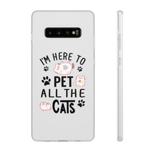 Load image into Gallery viewer, Flexi iPhone & Galaxy Phone Cases: I'm Here To Pet All The Cats Phone Case Printify Samsung Galaxy S10 Plus