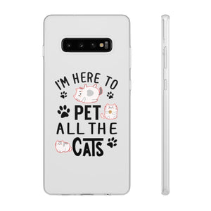 Flexi iPhone & Galaxy Phone Cases: I'm Here To Pet All The Cats Phone Case Printify Samsung Galaxy S10 Plus