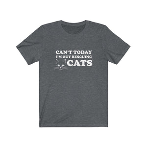 T-Shirt: Can't Today I'm Out Rescuing Cats T-Shirt Printify Dark Grey Heather XS
