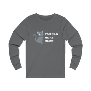 Long Sleeve T-Shirt: You Had Me At Meow Long-sleeve Printify Asphalt S