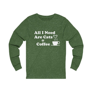 Long Sleeve T-Shirt: All I Need Are Cats & Coffee Long-sleeve Printify Heather Forest S
