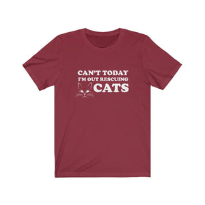 T-Shirt: Can't Today I'm Out Rescuing Cats T-Shirt Printify Cardinal XS