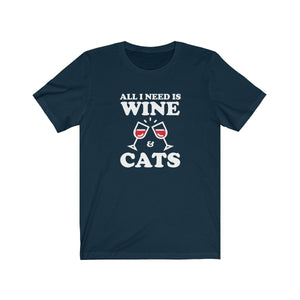 T-Shirt: All I Need Is Wine & Cats T-Shirt Printify Navy XS