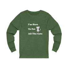 Load image into Gallery viewer, Long Sleeve T-Shirt: I'm Here To Pet All The Cats Long-sleeve Printify Heather Forest S