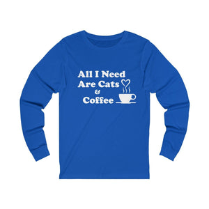 Long Sleeve T-Shirt: All I Need Are Cats & Coffee Long-sleeve Printify True Royal S
