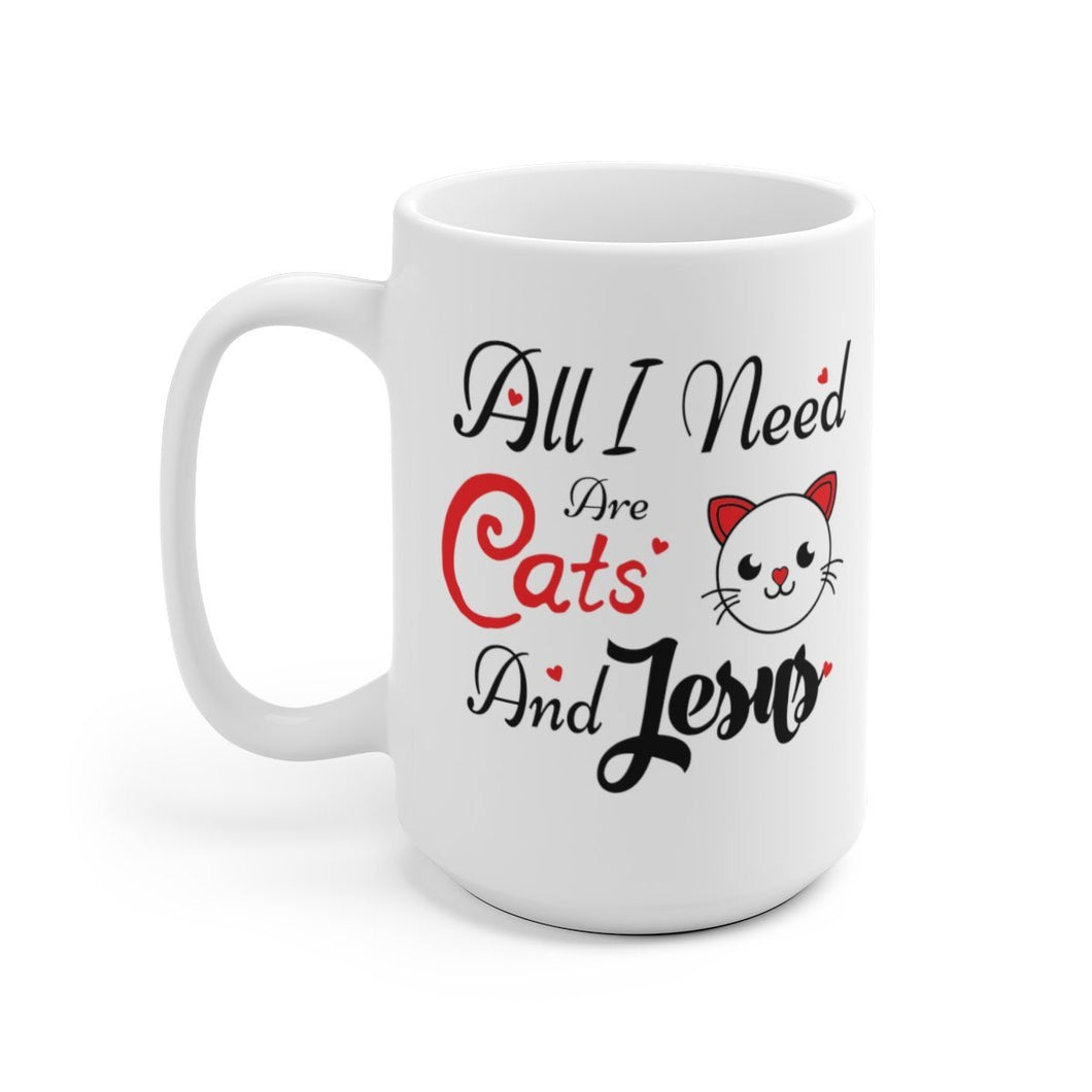 White Coffee Mug 15oz: All I Need Are Cats & Jesus Mug Printify 15oz