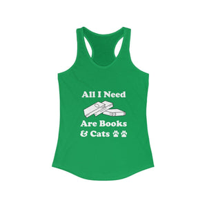 Women's Racerback Tank: All I Need Are Books & Cats Tank Top Printify Solid Kelly Green XS