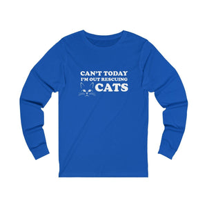 Long Sleeve T-Shirt: Can't Today I'm Out Rescuing Cats Long-sleeve Printify True Royal S