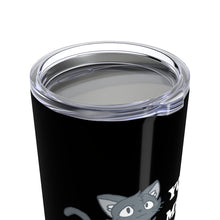 Load image into Gallery viewer, Vacuum Insulated 20oz Tumbler: You Had Me At Meow Mug Printify