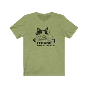 T-Shirt: I Found This Humerus T-Shirt Printify Heather Green XS