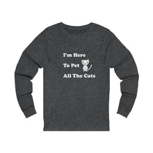 Load image into Gallery viewer, Long Sleeve T-Shirt: I'm Here To Pet All The Cats Long-sleeve Printify Dark Grey Heather S