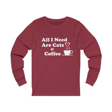 Load image into Gallery viewer, Long Sleeve T-Shirt: All I Need Are Cats & Coffee Long-sleeve Printify Cardinal S