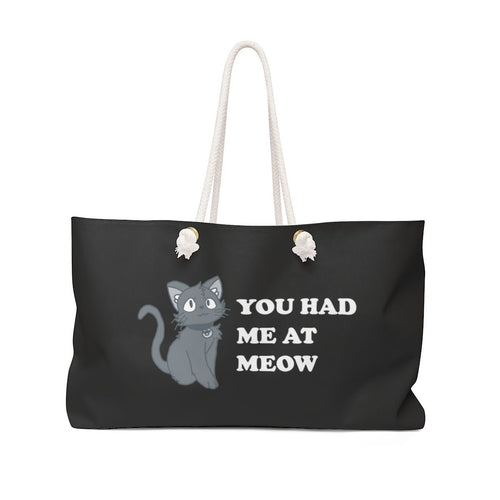 Weekender Bag: You Had Me At Meow Bags Printify 24x13