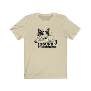 T-Shirt: I Found This Humerus T-Shirt Printify Natural XS