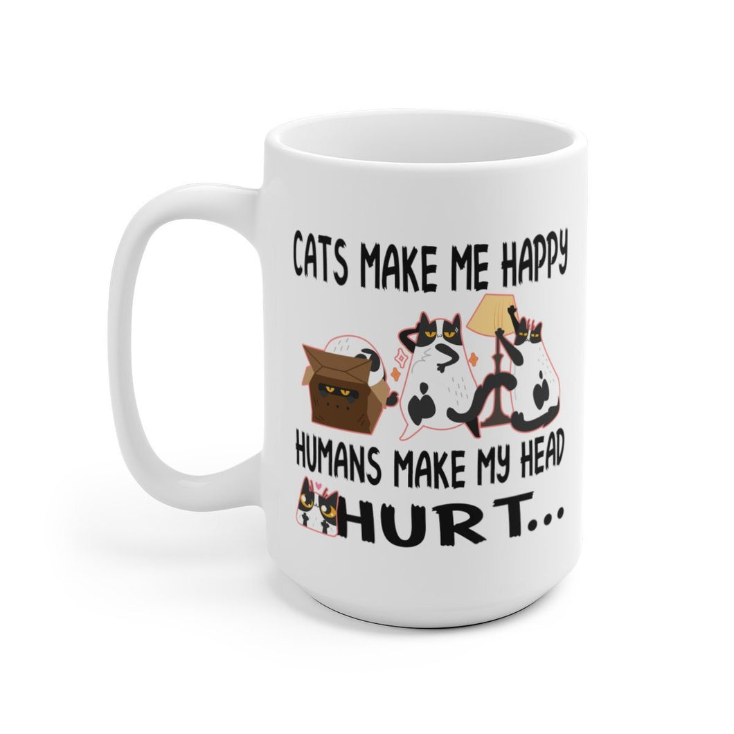 White Coffee Mug: Cats Make Me Happy Humans Make My Head Hurt Mug Printify 15oz