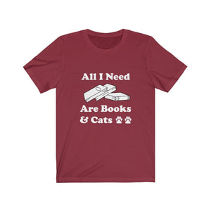 T-Shirt: All I Need Are Books & Cats T-Shirt Printify Cardinal XS