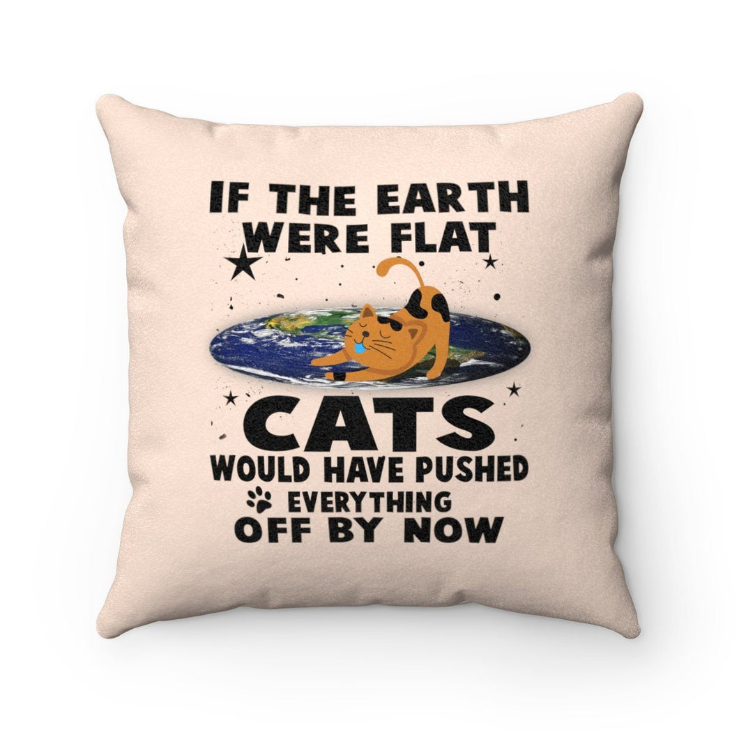 Faux Suede Square Pillow: Cats If The Earth Were Flat Home Decor Printify 14