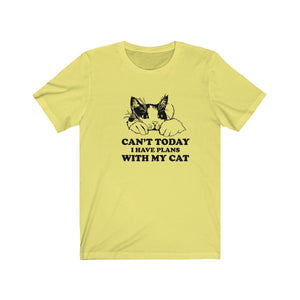 T-Shirt: Can't Today I Have Plans With My Cat T-Shirt Printify Yellow XS