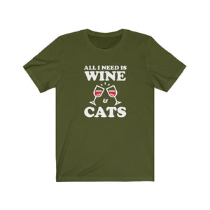 T-Shirt: All I Need Is Wine & Cats T-Shirt Printify Olive XS