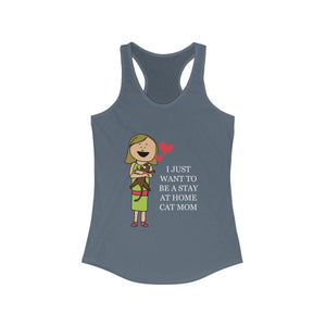 Women's Racerback Tank: I Just Want To Be A Stay At Home Cat Mom Tank Top Printify Solid Indigo XS
