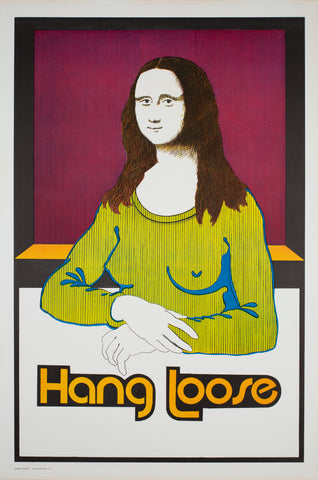 Hang Loose 1970s American Political/Protest Poster, Women's lib Mona Lisa