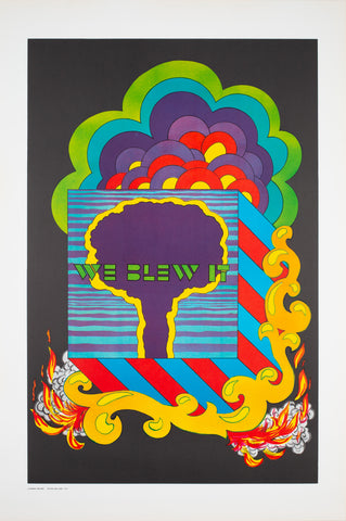 We Blew It 1970s American Political/Protest Anti-War Atomic Bomb Poster