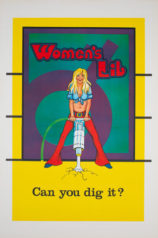 Women's Lib Can You Dig it 1970s American Political/Protest Poster