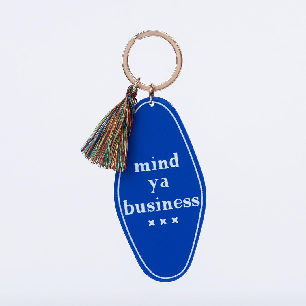 Mind ya Business keychain