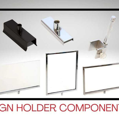 Sign Holder Components