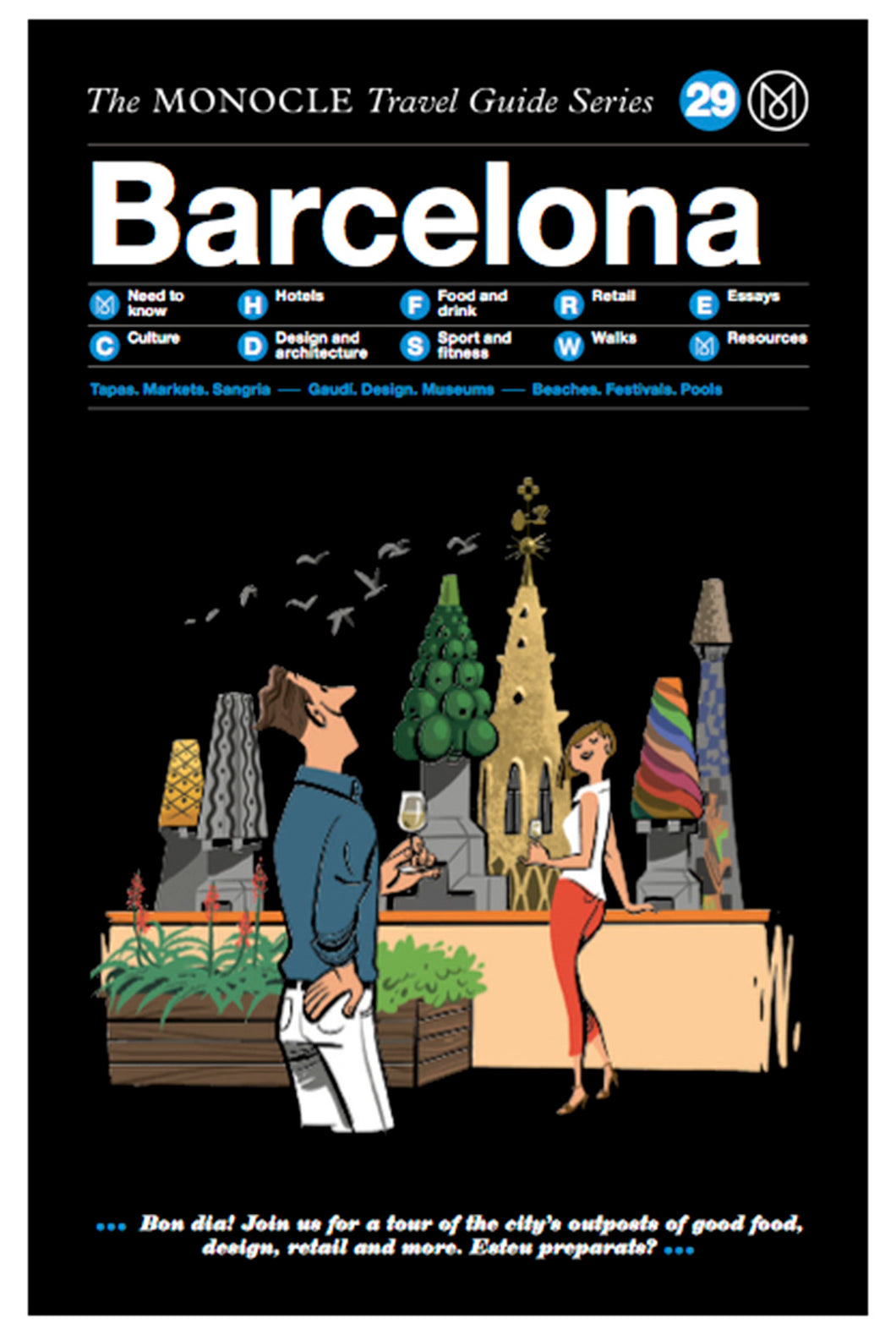 Monocle - Travel Guide - Barcelona