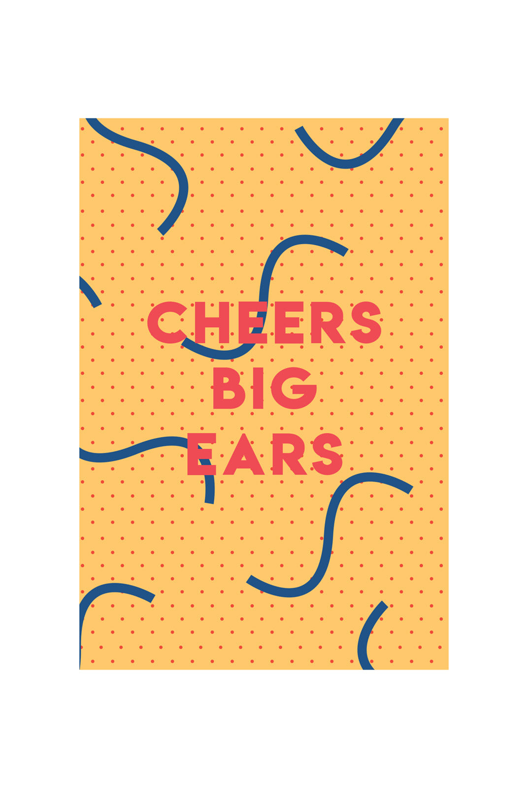 CUB by Katie Leamon - Single Card - Cheers Big Ears