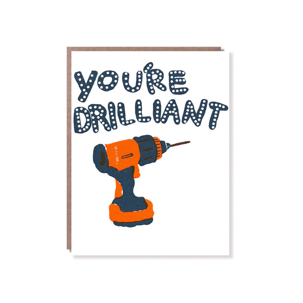 Egg Press - Single Card - You're Drilliant