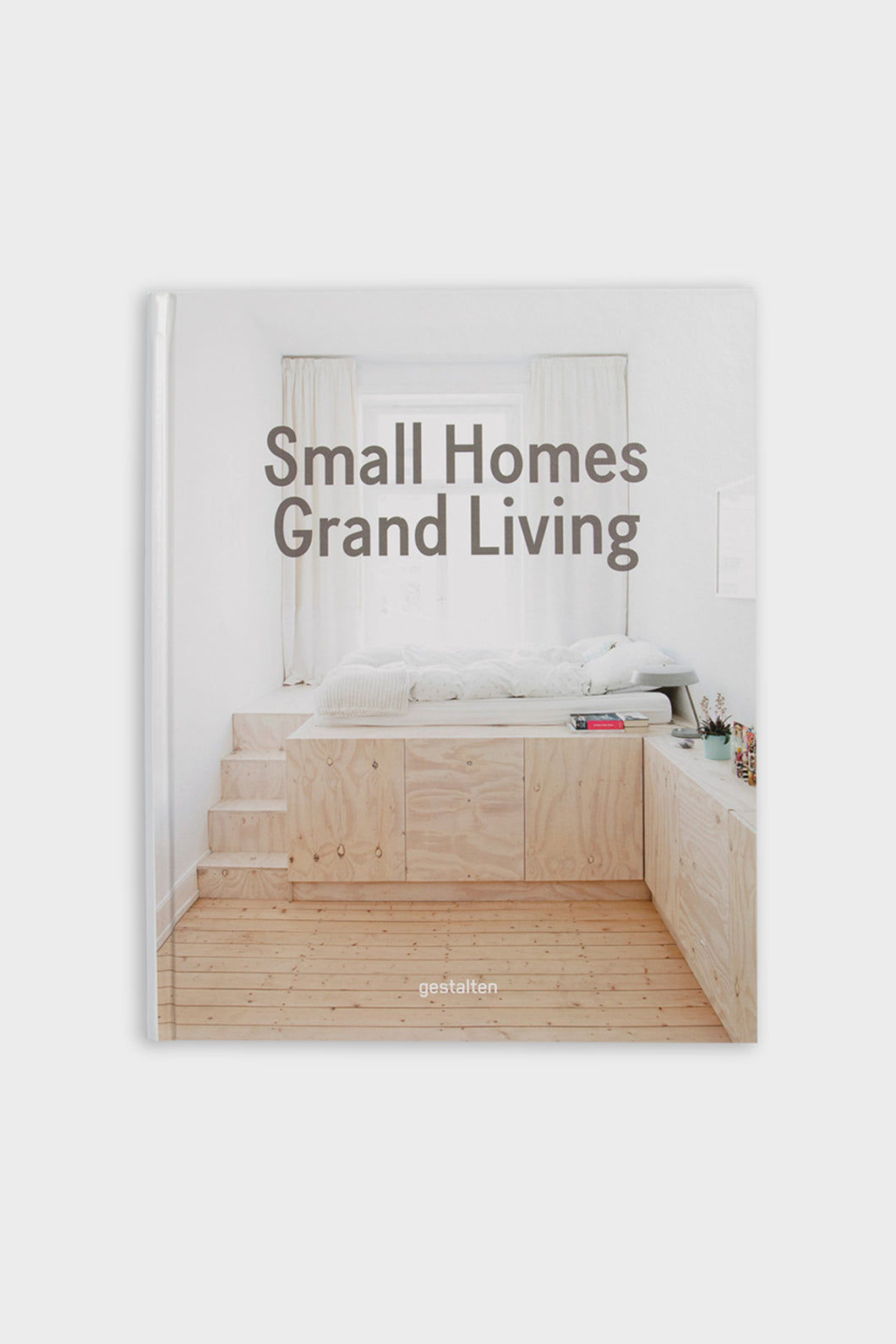 Small Homes, Grand Living: Interior Design for Small Spaces