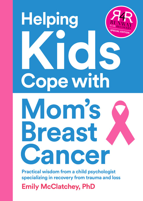 Helping Kids Cope with Mom's Breast Cancer