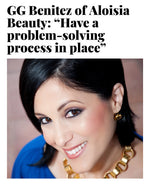 "GG Benitez of Aloisia Beauty: ""Have a problem-solving process in place"""