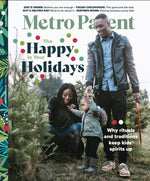 Metro Parent - The Happy in your Holidays