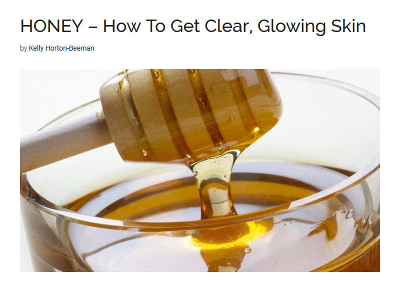 HONEY – How To Get Clear, Glowing Skin