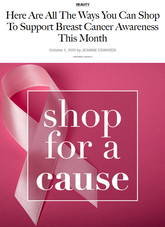Here Are All The Ways You Can Shop To Support Breast Cancer Awareness This Month