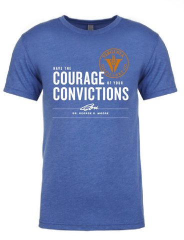 Courage & Conviction T-Shirt