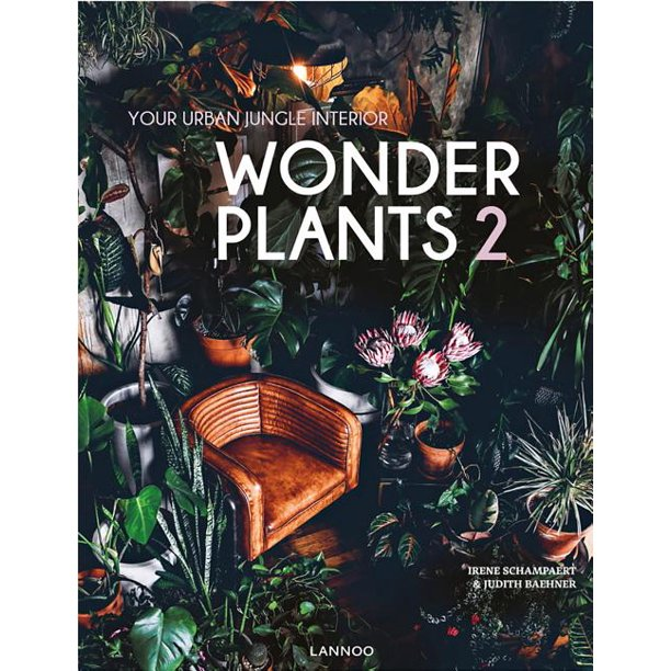 Wonder Plants: Your Urban Jungle II
