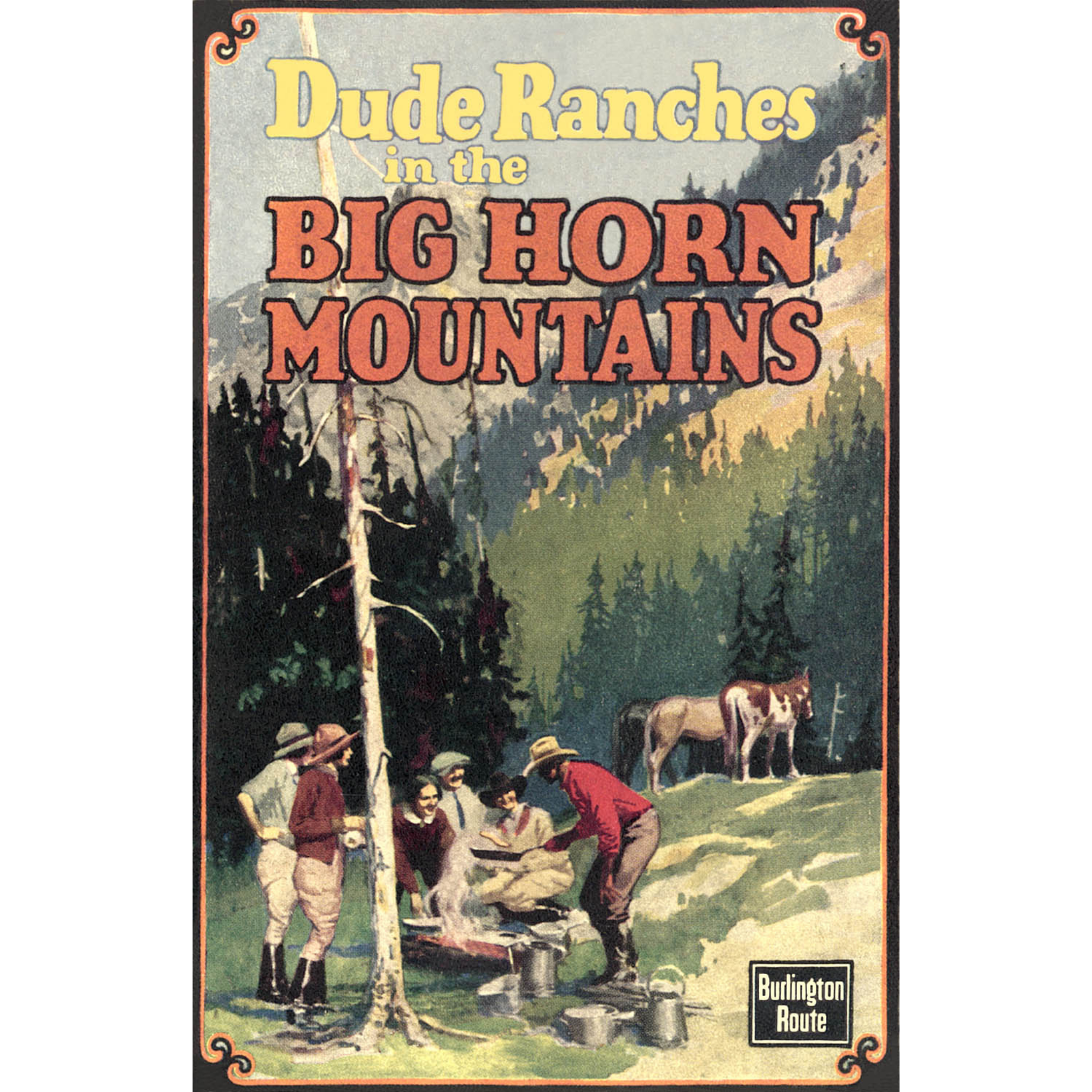 Dude Ranches in the  Big Horn Mountains - Burlington Route - ca. 1930 Lithograph