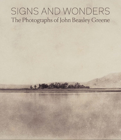 Signs and Wonders: The Photography of John Beasley Green