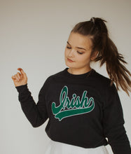 Load image into Gallery viewer, Script Irish Sweatshirt