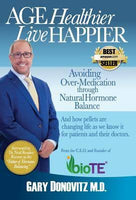 Age Healthier Live Happier (Paper Back)