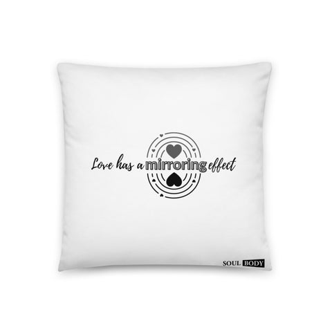 Basic Pillow- Love has a mirroring effect