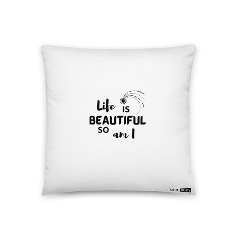 Life is Beautiful Basic Pillow