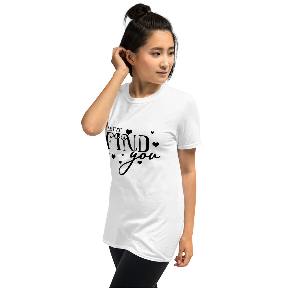 Let It Find You Printed White Short-Sleeve Women T-Shirt