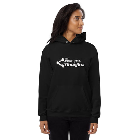 Share Your Thoughts fleece hoodie
