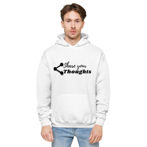 Share Your Thoughtd fleece hoodie